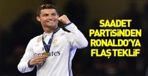 Saadet Partisi'nden Ronaldo'ya flaş teklif