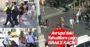 Avrupa'daki Yahudilere İsrail'e kaçış çağrısı!