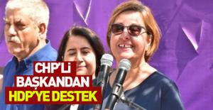 CHP'li başkandan HDP'ye destek!