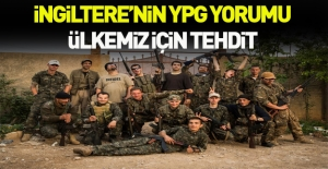 İngiltere'den YPG raporu: Örgüte katılanlar ülkemiz için tehdit