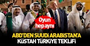 Trump'tan Suudi Arabistan'a küstah Türkiye teklifi