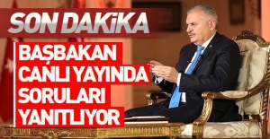Başbakan Yıldırım canlı yayında konuşuyor...