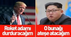 Kim Jong-un: Trump'ı ateşle terbiye edeceğim