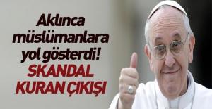 Papa#039;dan skandal Kuran-ı Kerim...