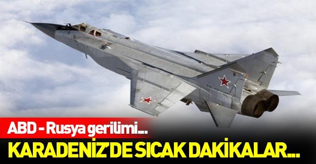 ABD ve Rusya arasında Karadeniz'de sıcak gerilim!
