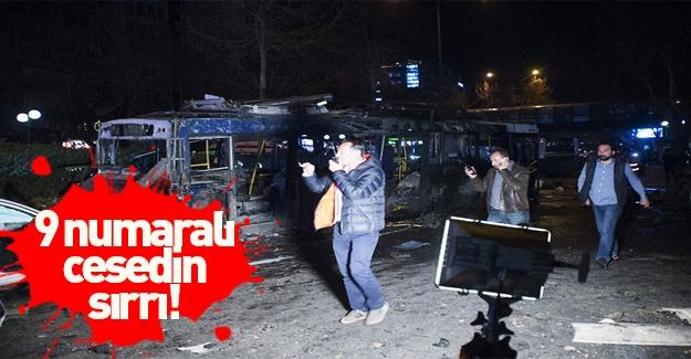 Ankara'daki saldırıda '9' numaralı cesedin sırrı
