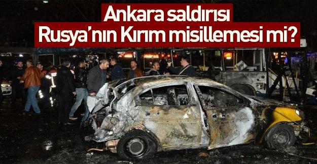 Ankara saldırısı Rusya'nın Kırım misillemesi mi?