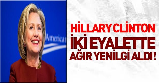 Clinton iki eyalette ağır yenilgi aldı