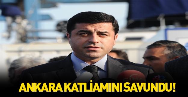 Demirtaş Ankara saldırısını savundu!
