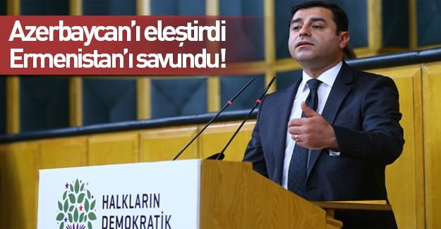 Demirtaş şimdi de Ermenistan'ı savundu!