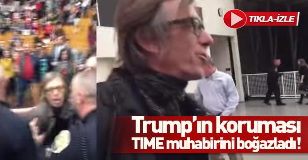 Donald Trump'ın korumaları Time muhabirini dövdü