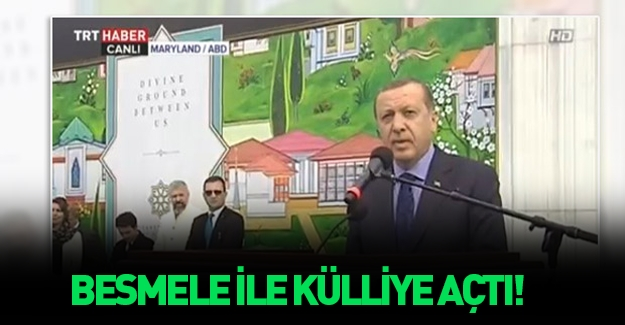 Erdoğan ABD'nin en büyük külliyesinin açılışında