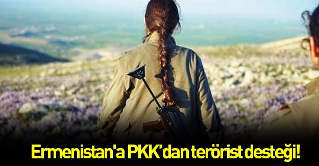 Ermenistan'a PKK'dan terörist desteği!
