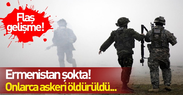 Ermenistan şoka girdi! Onlarca asker öldürüldü...