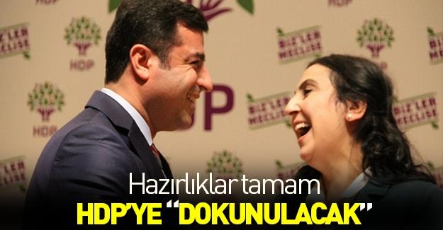 HDP'lilere bütçe sonrası dokunulacak