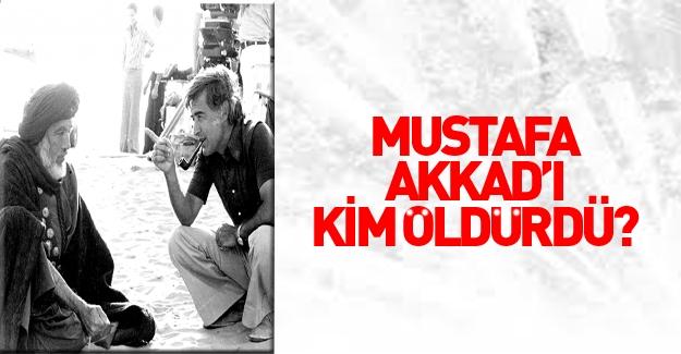 Mustafa Akkad'ı da Suriye rejimi öldürmüş!