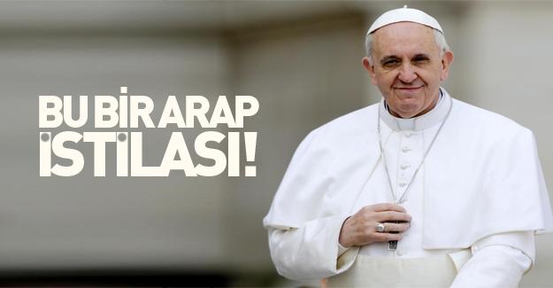 Papa Franciscus: Avrupa Arap istilası altında
