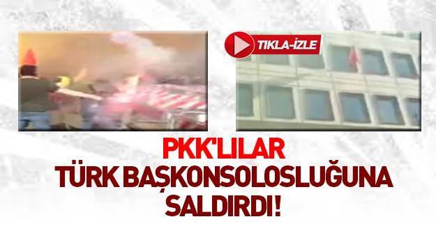 PKK'lılar Türk başkonsolosluğuna saldırdı!