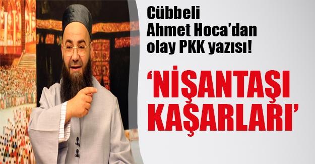 """Cübbeli'den sert PKK yazısı: """"Nişantaşı kaşarları"""""""