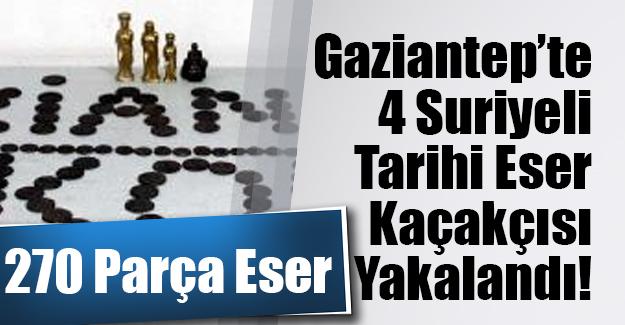 Gaziantep'te 4 Suriyeli tarihi eser kaçakçısı yakalandı! 270 parça tarihi eserle...