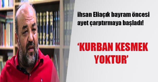 """İhsan Eliaçık bu bayram da fetvasını verdi: """"Kurban diye birşey yok"""""""