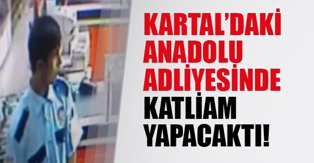 Kartal'daki Anadolu Adliyesinde katliam olabilirdi!