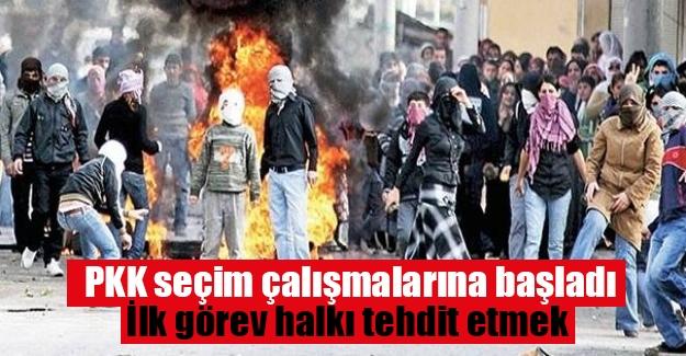PKK seçim çalışmalarına halkı tehdit etmekle başladı