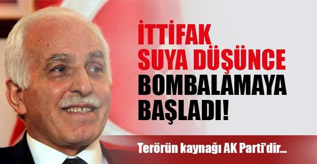 Saadet Partisi lideri AK Parti ile ittifak yapamayınca bombardımana geçti