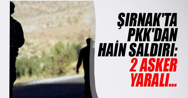 Şırnak'ın Silopi ilçesinde PKK'dan askeri birliğe saldırı! 2 asker yaralandı...