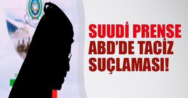 Suudi prensine ABD'de taciz suçlaması!
