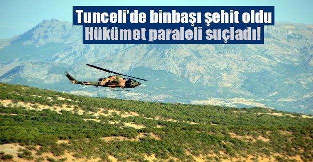 Tunceli'de şehit! Hükümet paraleli suçladı