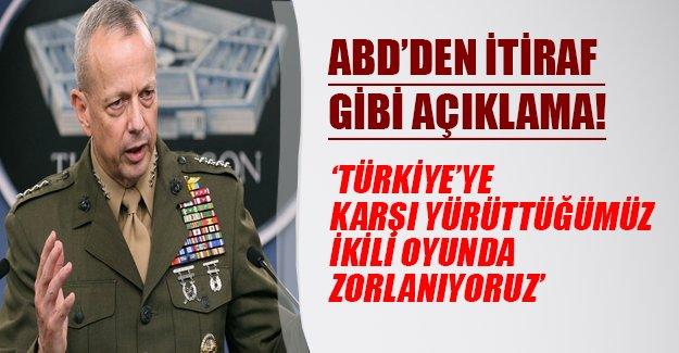 """ABD'den itiraf gibi açıklama geldi:"""" Türkiye'ye karşı yürüttüğümüz ikili oyunda zorlanıyoruz"""""""