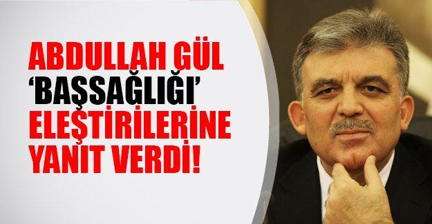 """Abdullah Gül """"neden başsağlığı diledin"""" eleştirilerine yanıt verdi"""