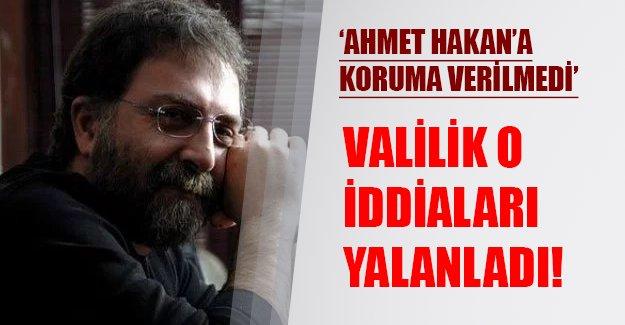 'Ahmet Hakan'a koruma verilmedi'! Valilik o iddiayı yalanladı