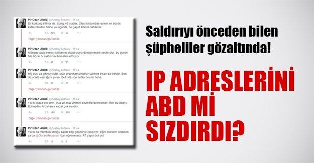 Ankara'daki saldırıyı önceden bilenler gözaltında! Peki IP numaralarını ABD mi sızdırdı?