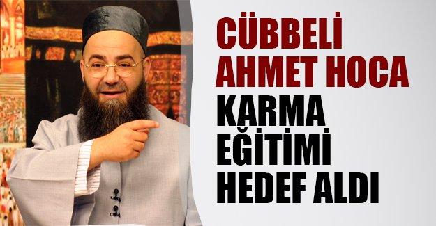 Cübbeli Ahmet Hoca bu kez de karma eğitime çaktı!