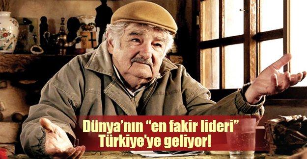 """Dünya'nın """"en fakir lideri"""" Türkiye'ye geliyor!"""