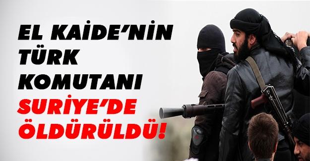 El Kaide'nin Tük komutanı öldürüldü! Türk konutanı kim öldürdü? Flaş son dakika gelişmesi!