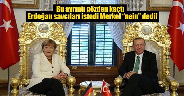 Erdoğan Merkel'den cemaatin savcılarını istemiş!