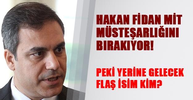 Hakan Fidan MİT Müsteşarlığını bırakıyor! Peki yerine kim gelecek? Hakan Fidan kimdir?