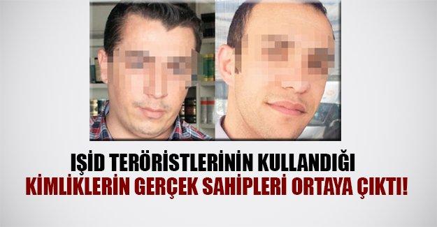 IŞİD teröristlerinin kullandığı kimliklerin gerçek sahipleri ortaya çıktı!