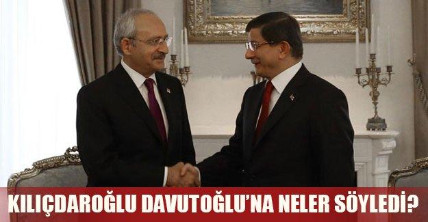 Kılıçdaroğlu Davutoğlu'na neler söyledi?