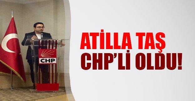 Atilla Taş resmen CHP'li oldu!