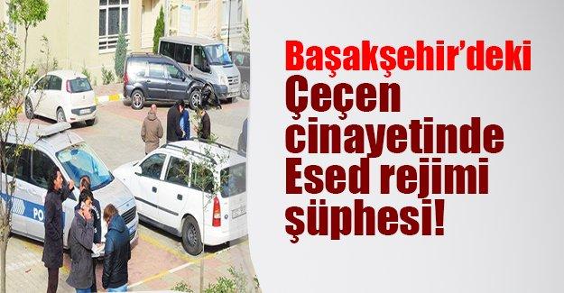 Başakşehir'de öldürülen şahıs Çeçen mücahit çıktı! Cinayette Esed rejimi şüphesi..
