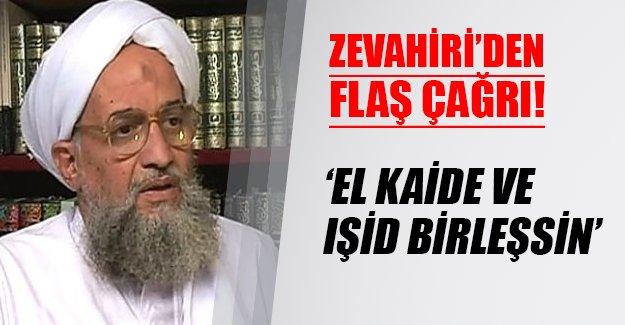 El Kaide IŞİD ile mi birleşiyor? Zevahiri'den flaş çağrı! El Kaide lideri bu çağrının sinyallerini Eylül ayında vermişti