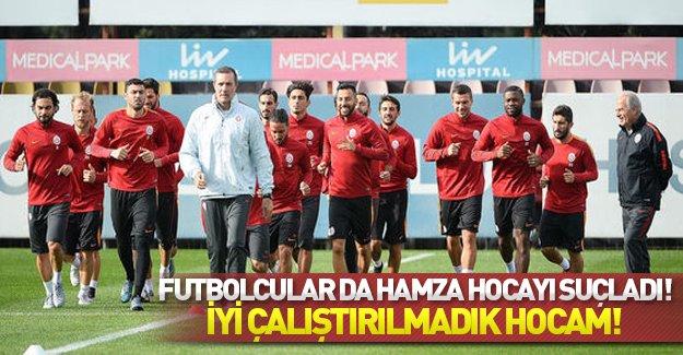 Galatasaraylı futbolcular Hamza Hoca'yı sattı: İyi çalıştırılmadık hocam