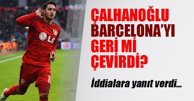 Hakan Çalhanoğlu Barcelona'yı red mi etti? İşte yıldız oyuncunun flaş açıklamaları...