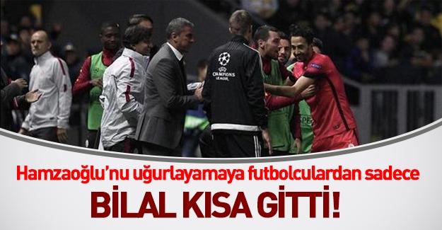 Hamzaoğlu'nun uğurlamaya futbolculardan sadece Bilal Kısa gitti!