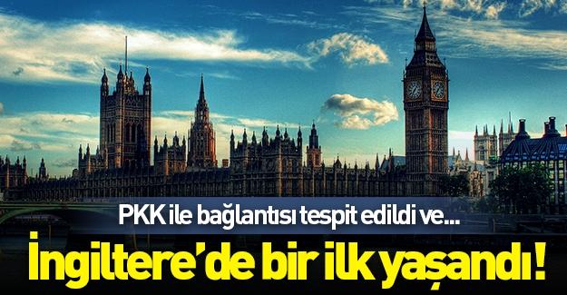 İngiltere'de bir ilk yaşandı! PKK ile bağlantısı tespit edildi ve...
