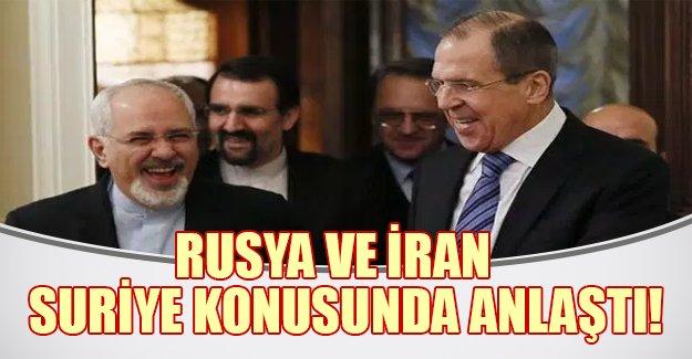 Rusya ve İran Suriye konusunda anlaştı!